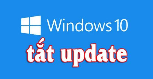 Cách tắt windows update win 10 vĩnh viễn