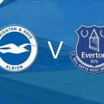 Everton vs Brighton là cuộc chạm trán giữa vị trí số 1 và số 10 trên bảng xếp hạng