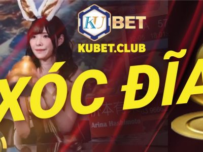 Xóc đĩa tại Kubet.club là số 1